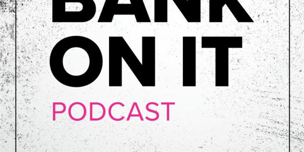 bank on it podcast